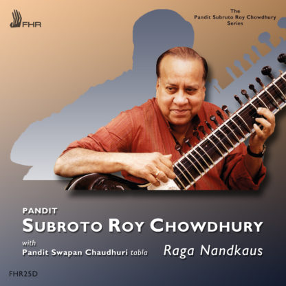 Pandit Subroto Roy Chowdhury – Two Ragas – First Hand Records – FHR